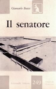 Il senatore (prima edizione Feltrinelli 1958)