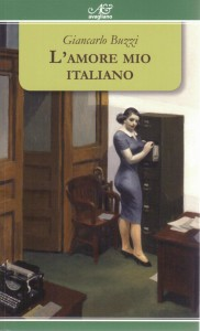 L'amore mio italiano (nuova edizione riveduta Avagliano 2014)